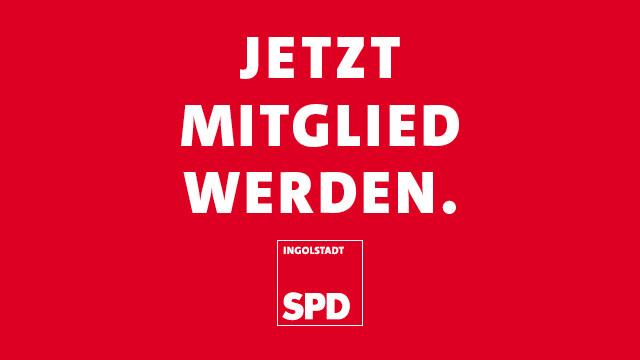 Mitmachen und jetzt Mitglied werden bei der SPD Ingolstadt